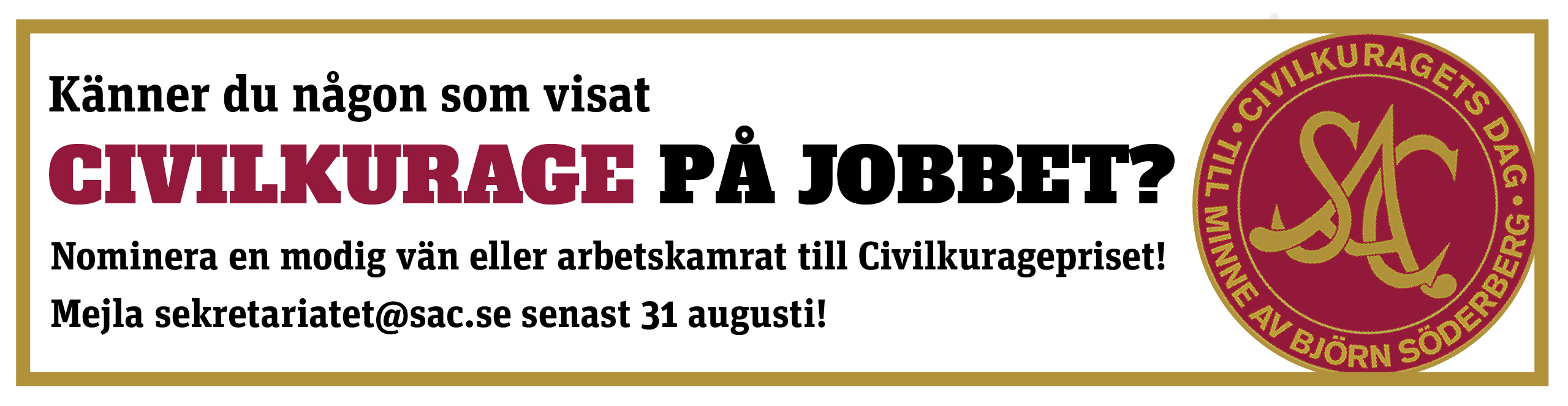 Nominera till civilkuragepriset